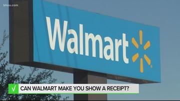 Verify: Can Walmart make you show a receipt? | khou com