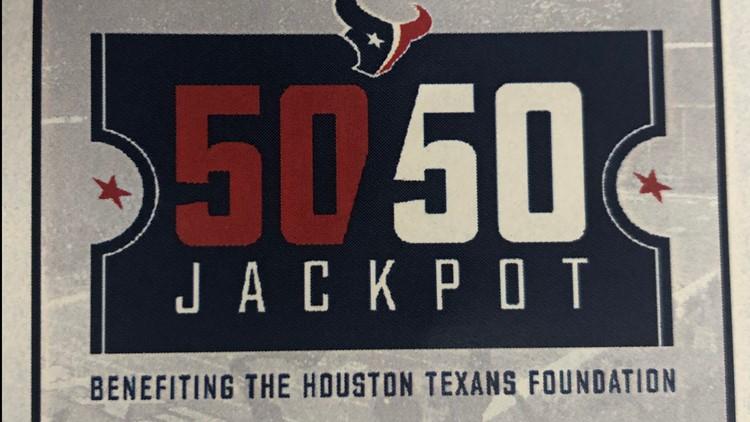 Houston Texans Foundation 50/50 jackpot