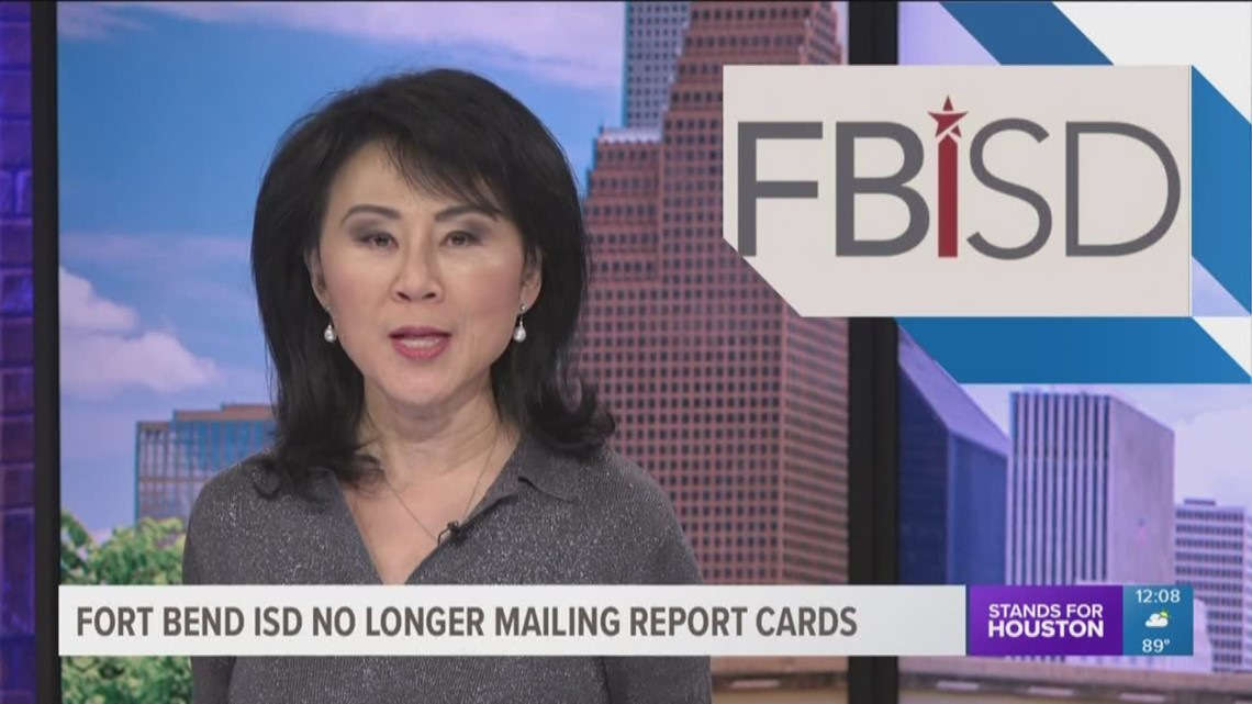 Fort Bend ISD no longer mailing out report cards | khou.com