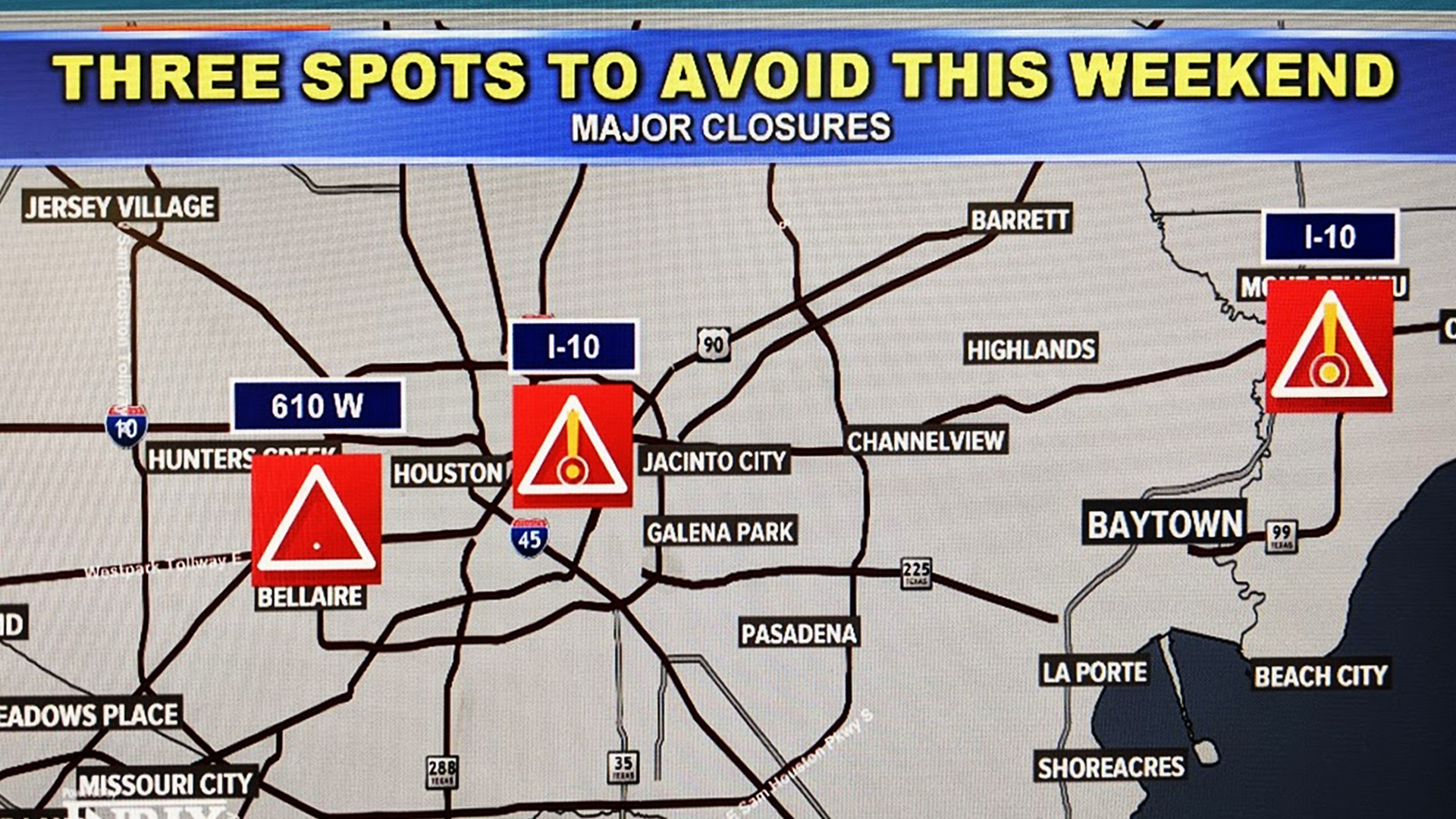 Texas Road Closures Map Major travel headaches across Houston the weekend of Feb 7 9