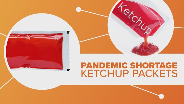 Ketchup packets are in short supply — the latest COVID-related shortage | Connect the Dots