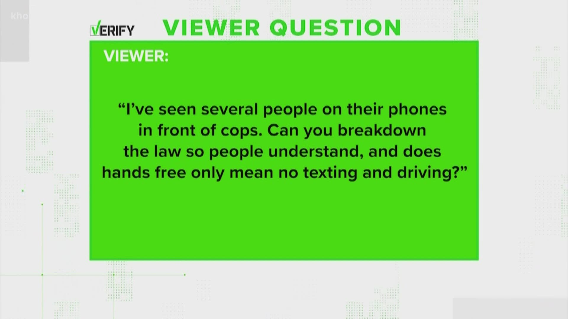 Verify What You Can And Can T Do Behind The Wheel With A Cell Phone Khou Com