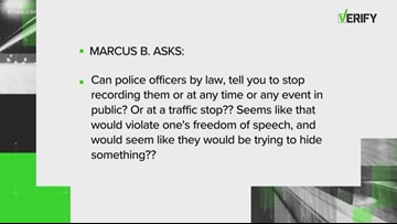 VERIFY: Can a police officer tell you to stop recording?