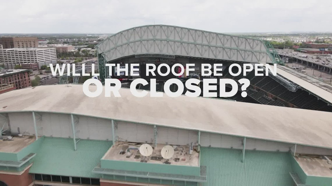 Will Minute Maid Park's roof be open or closed for the Astros game? Here's how they decide