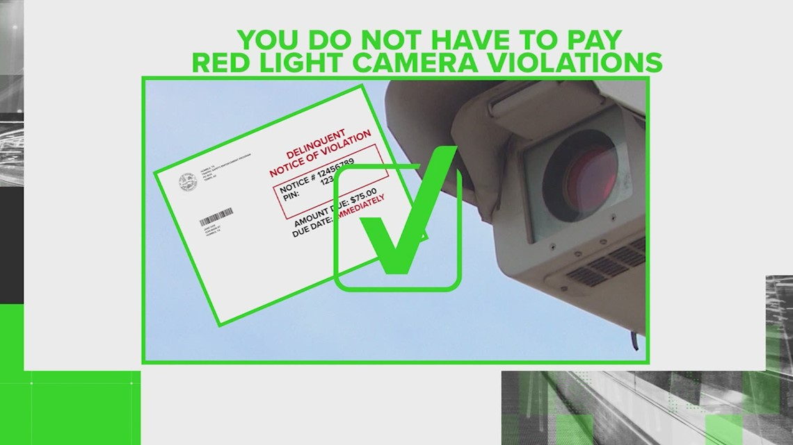 VERIFY: If you get a red light camera ticket in Texas, you do not have to pay it